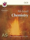 Chemistry: AS-Level: AS: The Complete Course For OCR - Richard Parsons