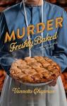 Murder Freshly Baked (An Amish Village Mystery) - Vannetta Chapman