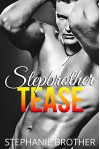 Stepbrother Tease - Stephanie Brother