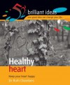Healthy Heart (52 Brilliant Ideas) - Ruth Chambers
