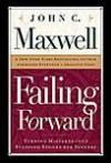 Failing Forward - John Maxwell