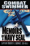 Combat Swimmer: Memoirs of a Navy SEAL - Robert A. Gormley, Adams Morgan, Robert A. Gormley