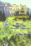 The Best of Alternative...from Alternative's Best: Views of America's Top Alternative Physicians - Dee Woods