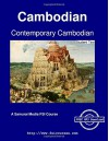 Contemporary Cambodian - Student Text - Lim Hak Kheang, Dale Purtle, Madeline Ehrman, Kem Sos