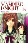 Vampire Knight Vol. 15 - Matsuri Hino
