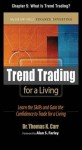 Trend Trading for a Living, Chapter 5 - What is Trend Trading? (McGraw-Hill Finance & Investing) - Thomas K. Carr