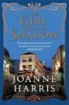 The Girl with No Shadow: Sequel to Chocolat - Joanne Harris