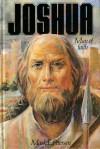 Joshua: Man of Faith - Mark E. Petersen