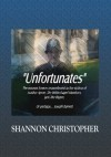 The Unfortunates - Shannon Christopher