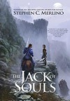 [ The Jack of Souls: Book 1 of the Unseen Moon Series Merlino, Stephen C. ( Author ) ] { Hardcover } 2014 - Stephen C. Merlino