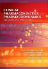 Clinical Pharmacokinetics and Pharmacodynamics: Concepts and Applications - Malcolm Rowland, Thomas N Tozer