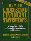 How to Understand Financial Statements: A Non-Technical Guide for Financial Analysis Managers and Executives [With Book with CDROM] - Kenneth R. Ferris