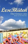 LeseBlüten Über Grenzen 2011 (LeseBlüten, #4) - Diverse
