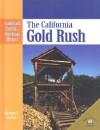 The California Gold Rush - Michael V. Uschan