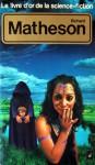 Le livre d'or de la science-fiction: Richard Matheson - Richard Matheson