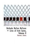 Bethada náem nÉrenn (Lives of the Irish Saints) vol. 2 - Charles Plummer