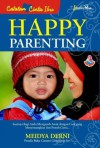 Happy Parenting - Meidya Derni