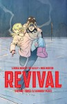 Revival, Vol. 3: A Faraway Place - Tim Seeley, Art Baltazar, Mark Englert, Mike Norton