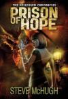 Prison of Hope - Steve McHugh