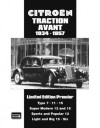 Citroen Traction Avant 1934-1957 Limited Edition Premier: A Collection of Articles and Road Tests Covering: Types 7,11 and 15s, Super Modern 12 and 15s, ... The Light and Big 15s Plus the Larger Sixes - Peter Russek, R.M. Clarke