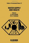 Water Supply and Health - H. van Lelyveld, B.C.J. Zoeteman