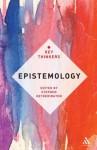 Epistemology. Compiled by Stephen Hetherington - Stephen Hetherington