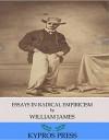 Essays in Radical Empiricism - William James