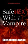 Safe Hex With a Vampire - Cassandra Lawson