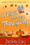 A Match Made for Thanksgiving - Jackie Lau