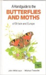A Handguide To The Butterflies And Moths Of Britain (Nature Handguides) - John Craven Wilkinson, Michael Tweedie