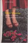 Anime attardate - La tragedia della Musa - Edith Wharton, Maria Novella Mercuri