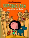 Superhelden haut nichts vom Sockel (Superhelden, #2) - Alice Pantermüller, Ulf K.
