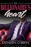 The Billionaire's Heart (Amalfi Night Billionaires Book 4) - Kathleen O'Brien