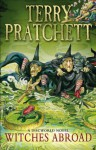 Witches Abroad: (Discworld Novel 12) - Terry Pratchett