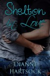 Shelton in Love - Dianne Hartsock