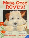 Move Over, Rover! - Karen Beaumont, Jane Dyer