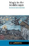 Magic in the Middle Ages (Canto) - Richard Kieckhefer