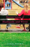 Secret Lives of Husbands and Wives - Josie Brown