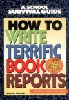How to Write Terrific Book Reports - Elizabeth James