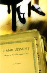 Piano Lessons: A Memoir - Anna Goldsworthy
