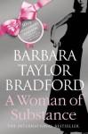 A Woman Of Substance - Barbara Taylor Bradford