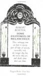 Some Anatomies of Melancholy - Robert Burton