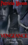 Vengeance (Dark Realm Series, Vol. 2) - P.R. Mason