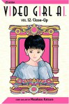 Video Girl Ai, Vol. 12: Close Up - Masakazu Katsura