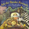 All the Awake Animals Are Almost Asleep - Crescent Dragonwagon, David McPhail