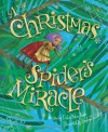 A Christmas Spider's Miracle - Trinka Hakes Noble, Stephen Costanza