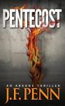 Pentecost (Arcane, #1) - J.F. Penn