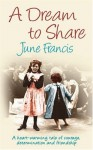 A Dream to Share - June Francis