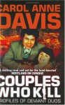 Couples Who Kill - Carol Anne Davis