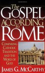 The Gospel According to Rome - Jim McCarthy